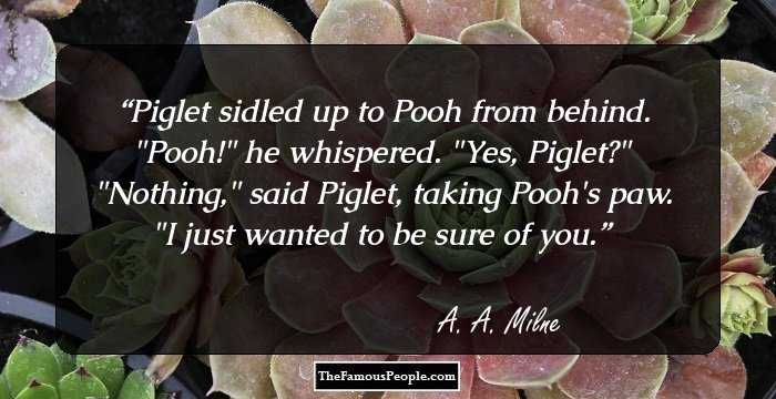 100 Top Quotes By A A Milne The Author Of Winnie The Pooh