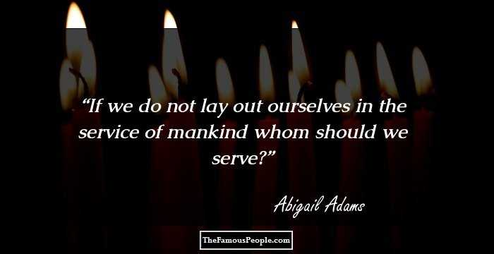 Abigail Adams Quotes Fair 32 Powerful Quotesabigail Adams That Reveal Her Mind