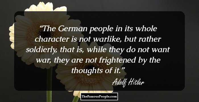 59 Famous Quotes By Adolf Hitler That Give A Glimpse Into His Mind