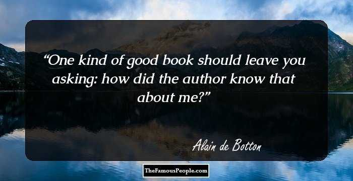100 Quotes By Alain de Bottom, The Author of Essays In Love