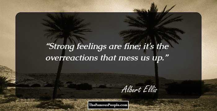 78 Albert Ellis Quotes You Must Know