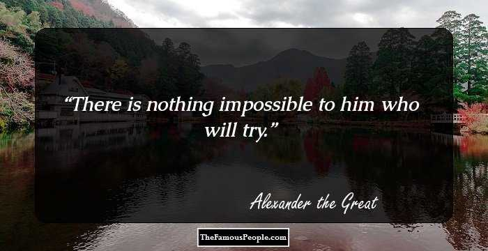 69 Insightful Alexander The Great Quotes That Give Several
