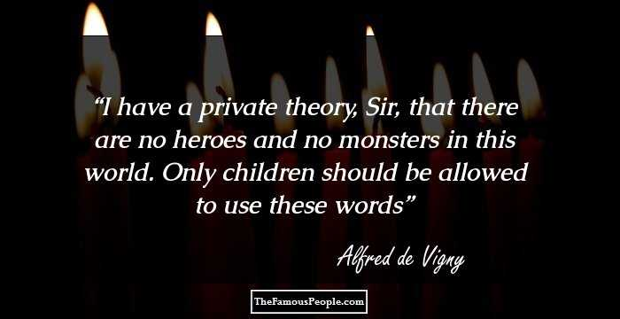 27 Great Quotes By Alfred de Vigny