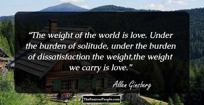 100 Top Quotes By Allen Ginsberg, The Author Of Howl And