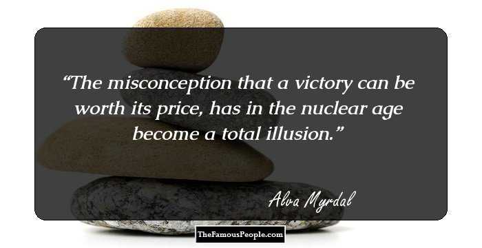 24 Powerful Quotes By Alva Myrdal