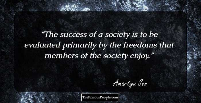 61 Inspiring Amartya Sen Quotes Worth Knowing