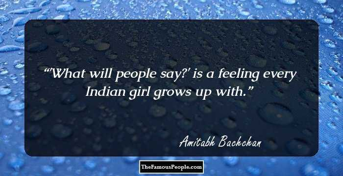 110 Inspiring Quotes By Amitabh Bachchan That Will Foster New Vigour
