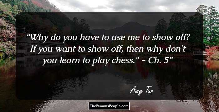 100 Famous Quotes By Amy Tan On Luck Culture Relationships And More
