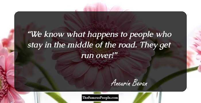 Image of: Motivational Quotes Quotes Famous People Inspiring Quotes Sayings By Aneurin Bevan