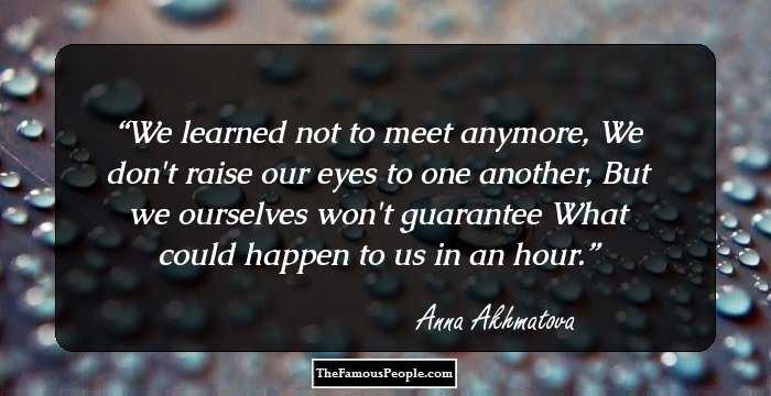 49 Motivational Quotes By Anna Akhmatova For Ballad Mongers