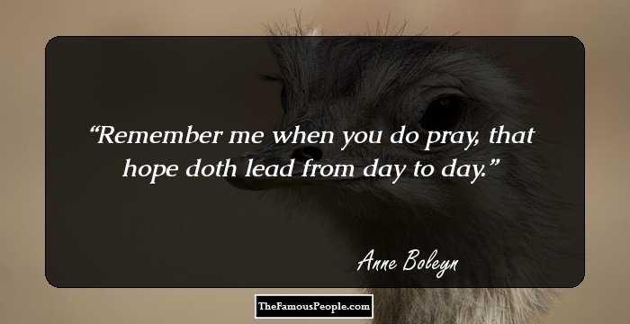 18 Interesting Quotes By Anne Boleyn