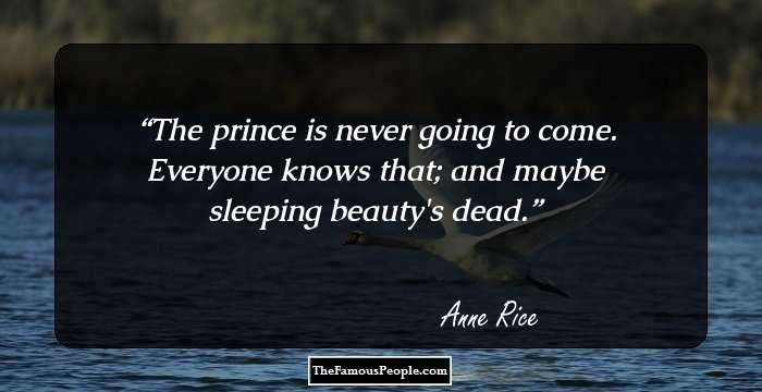 99 Famous Quotes By Anne Rice That Will Guide You Through ...