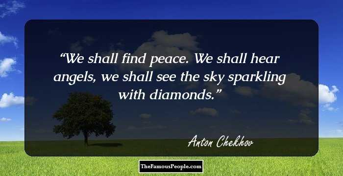 We Shall Find Peace Anton Chekhov MOTIVATIONAL POSTER