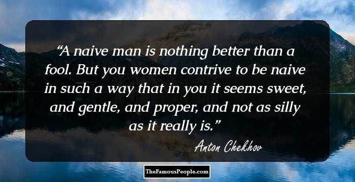 100 Awesome Quotes By Anton Chekov The Author Of Ivanov