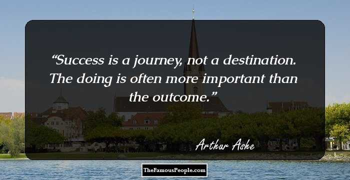Arthur Ashe Quotes | 38 Top Quotes By Arthur Ashe On Life Sports More