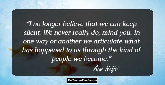 77 Inspiring Quotes By Azar Nafisi The Distinguished Iranian Writer