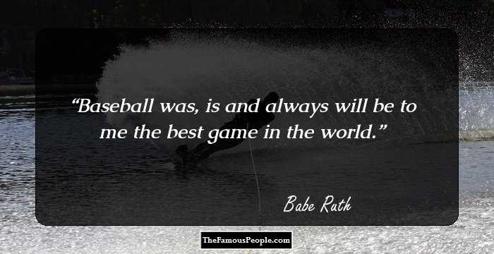 Dating baseball players quotes