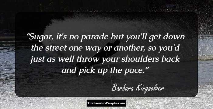 100 Memorable Quotes By Barbara Kingsolver The Author Of The