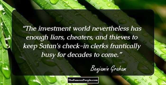 20 Great Benjamin Graham Quotes For The Investor In You