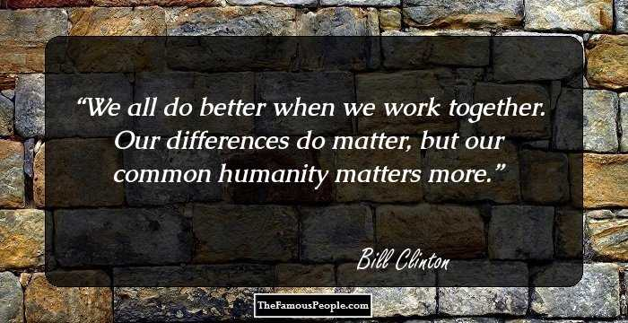 the life and political career of william jefferson clinton 32 famous bill clinton quotes to ponder over  quick facts  william jefferson clinton,  political, economic and.