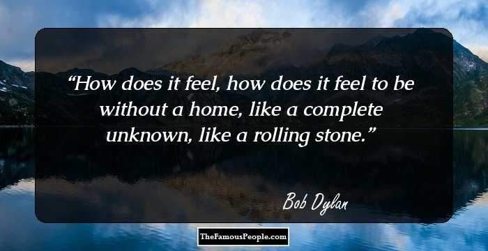 100 Inspiring Quotes By Bob Dylan That Will Widen Your Horizon About