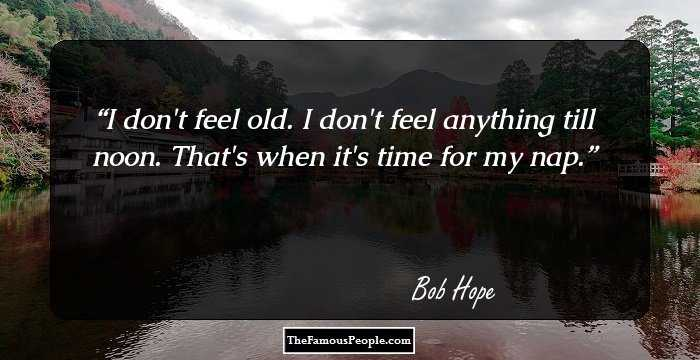 23 Famous Quotes By Bob Hope That Are Rib Tickling