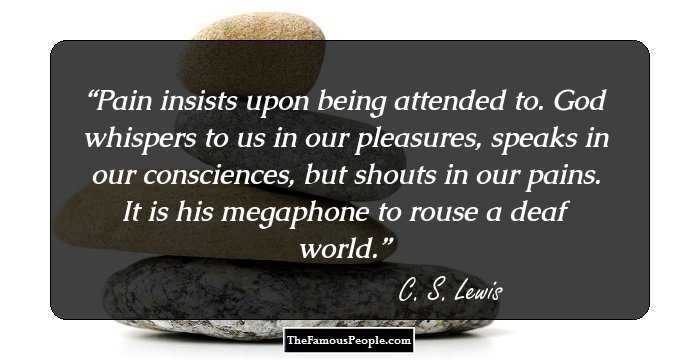 100 Awesome Quotes By Cs Lewis One Of The Most Quoted Authors On