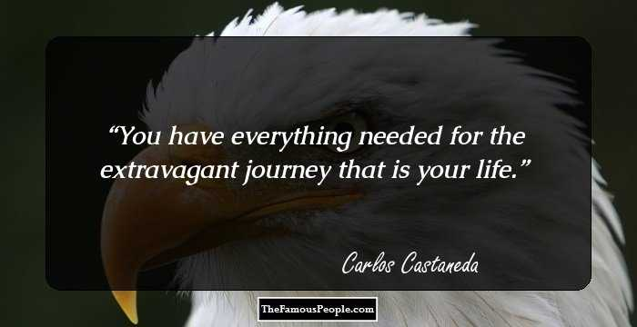 37 Uplifting Quotes By Carlos Castaneda That Will Foster New Gusto