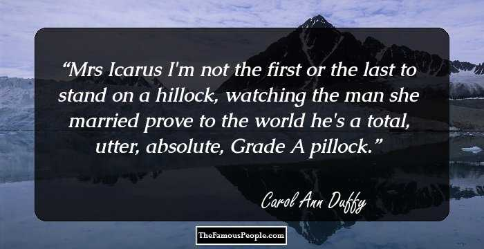 19 Top Carol Ann Duffy Quotes That Capture Her Unique