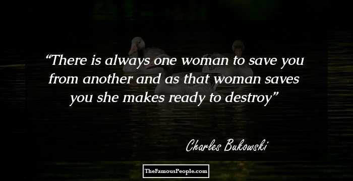 100 Thought-Provoking Charles Bukowski Quotes