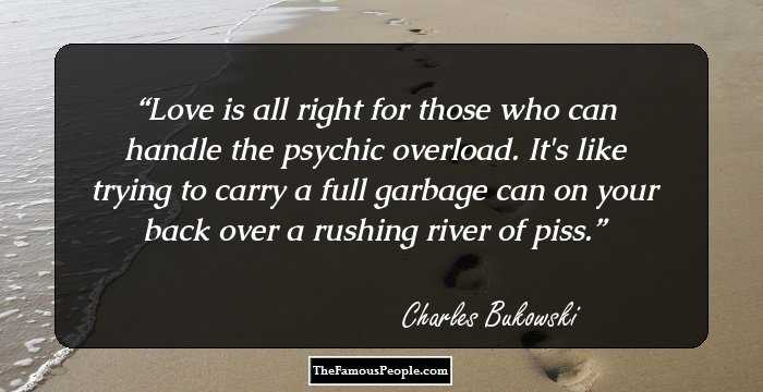 100 Thought Provoking Charles Bukowski Quotes