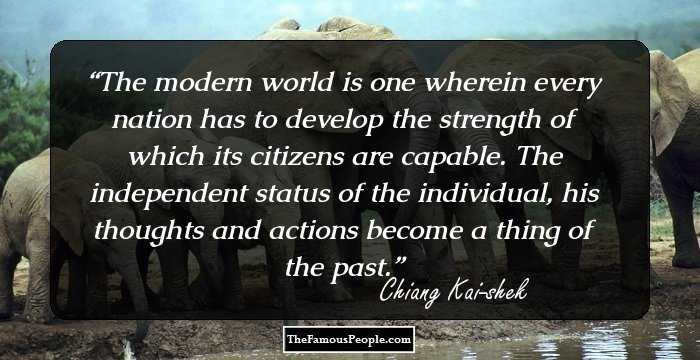 44 Thought-Provoking Quotes By Chiang Kai-shek