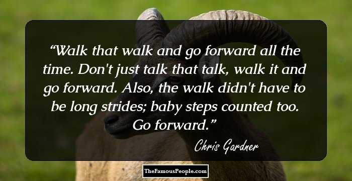 30 Thought Provoking Quotes By Chris Gardner That Will Empower And