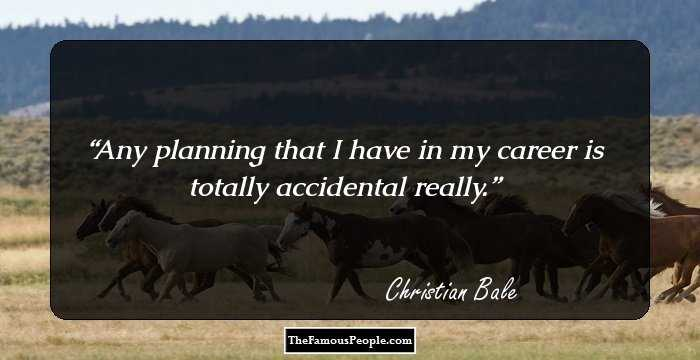 170 Inspirational Quotes By Christian Bale On Courage, Life ...