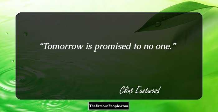 37 Top Most Inspiring Clint Eastwood Quotes