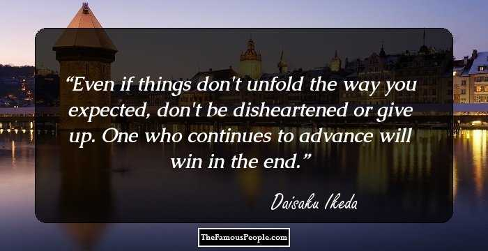 141 Motivational Quotes By Daisaku Ikeda That Will Provide Food For