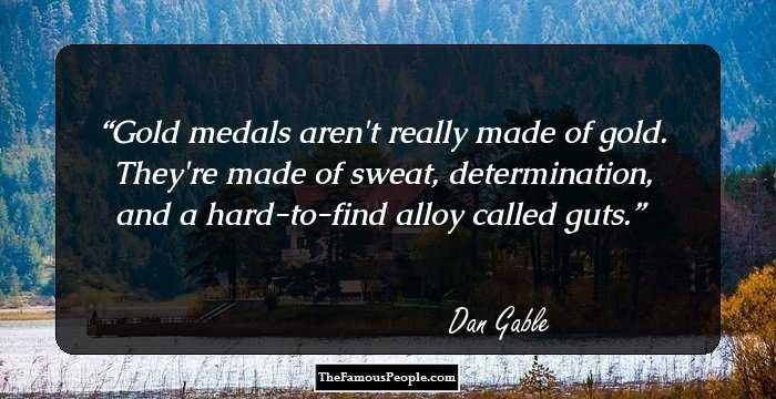 the life and career of dan gable Dan gable has been named to the usa wrestling hall of fame, the united states olympic hall of fame, the national wrestling hall of fame, and is the namesake of the national wrestling hall of fame dan gable museum in waterloo, iowa visit him at dangablecom.