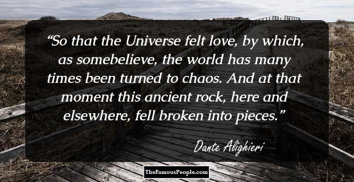 98 Famous Quotes By Dante Alighieri The Author Of Divine Comedy