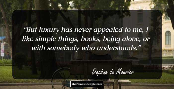 100 Notable Quotes By Daphne Du Maurier That Make Her Timeless