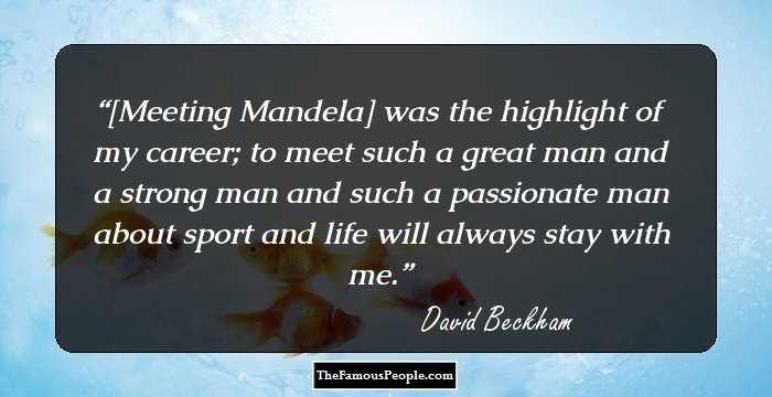 177 Kickass Quotes By David Beckham