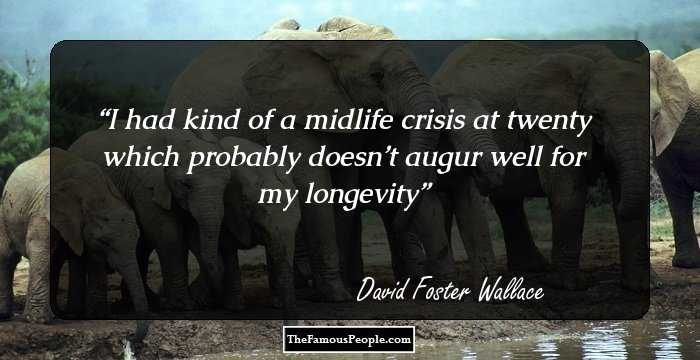 100 Great Quotes By David Foster Wallace That Will Help You ...