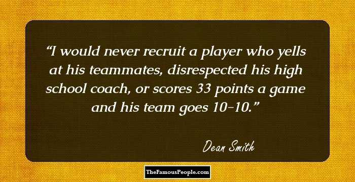53 Insightful Quotes By Dean Smith That Will Keep You Focused