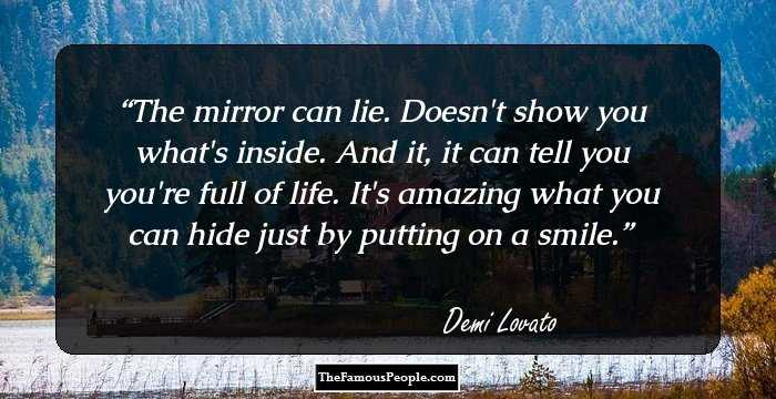 100 Badass Quotes By Demi Lovato That Will Change Your Perspective