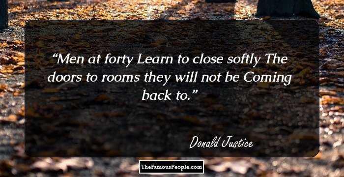 13 Famous Quotes By Donald Justice For Poetry Lovers