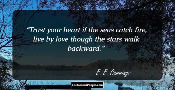Ee Mings Quotes | 100 Famous Quotes By E E Cummings The Author Of 100 Selected Poems