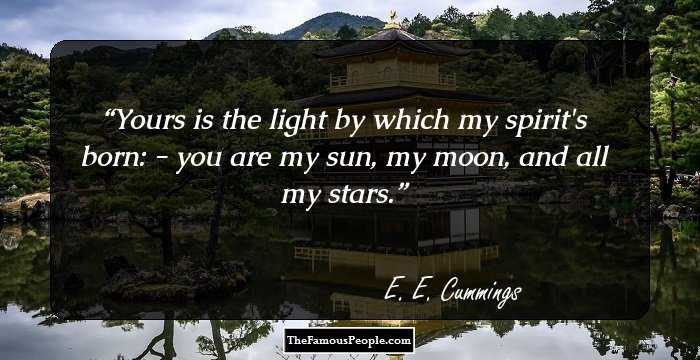 famous quotes by e e cummings the author of selected poems