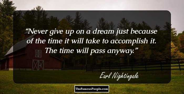 46 Top Earl Nightingale Quotes That Will Empower You To Soar High