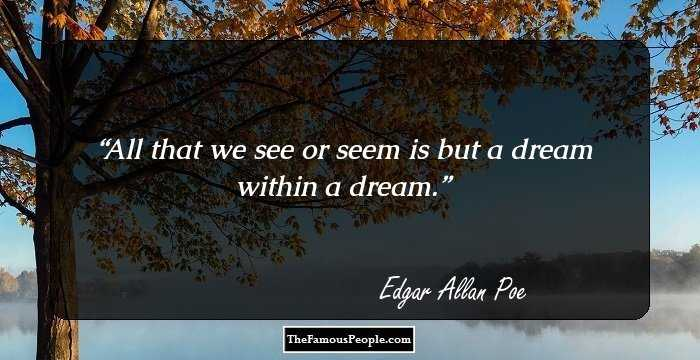 100 Inspirational Quotes By Edgar Allen Poe That Will Help ...