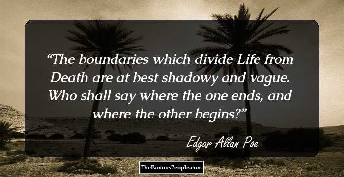 boundaries which divide life and death in edgar allan poes the premature burial Tomb or womb: the freudian approach to live burial in the premature burial‖, edgar allan poe's tale: ―the boundaries which divide life from death.