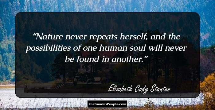21 Thought-Provoking Quotes By Elizabeth Cady Stanton